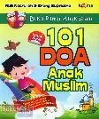 Buku Pintar Anak Islam : 101 Doa Anak Muslim