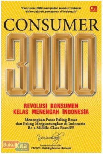 Cover Buku Consumer 3000: Revolusi Konsumen Kelas Menengah Indonesia
