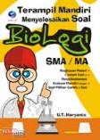 Terampil Mandiri Menyelesaikan Soal Biologi SMA/MA