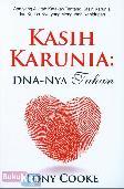 Kasih Karunia: DNA-Nya Tuhan