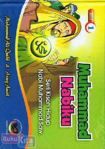 Cover Buku Muhammad Nabiku Jilid 1