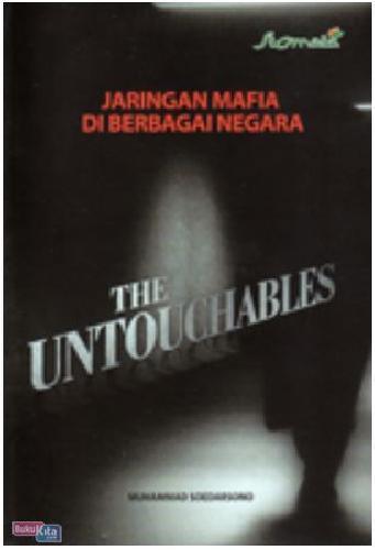 Cover Buku The Untouchable : Jaringan Mafia Di berbagai Negara