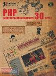 PHP Menyelesaikan Website 30 Juta
