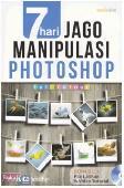 7 Hari Jago Manipulasi Photoshop