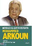 Membaca Al-quran Bersama Mohammed Arkoun