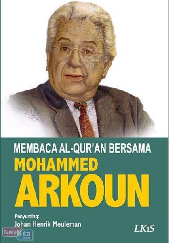 Cover Buku Membaca Al-quran Bersama Mohammed Arkoun