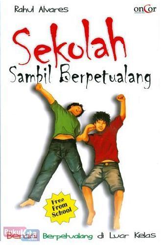 Cover Buku Sekolah Sambil Berpetualang : Berani berpetualang di Luar Kelas