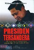 Presiden Tersandera
