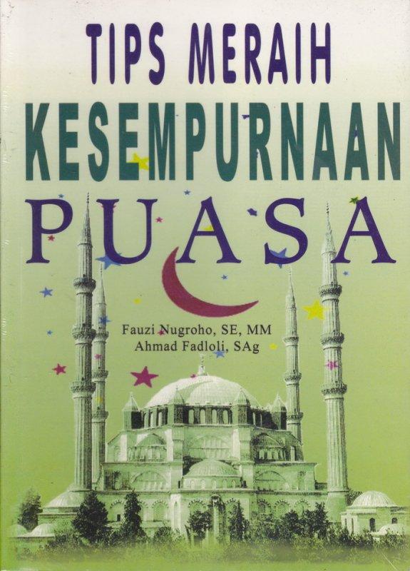 Cover Buku Tips Meraih Kesempurnaan Puasa