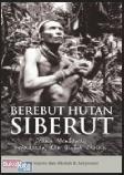 Berebut Hutan Siberut