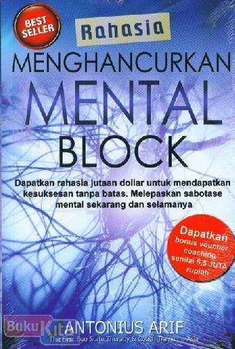 Cover Buku Rahasia Menghancurkan Mental Block