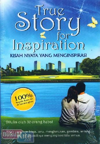 Cover Buku True Story for Inspiration