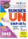 Sukses UN SMP/MTs 2013