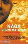 Naga Bhumi Mataram : Mengungkap Jati Diri