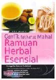 Cantik Tak Harus Mahal : Ramuan Herbal Esensial
