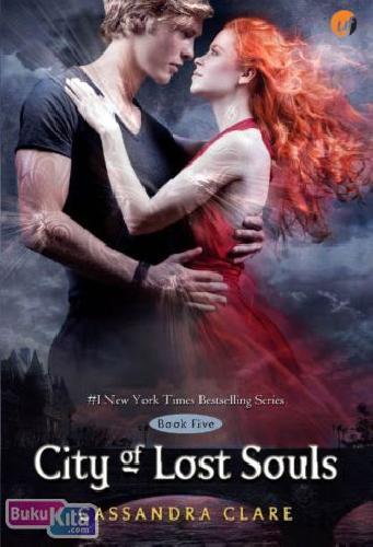 Cover Buku The Mortal Instruments #5 : City of Lost Souls