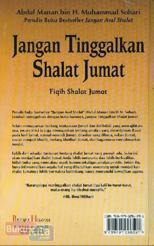 Cover Belakang Buku Jangan Tinggalkan Shalat Jumat : Fiqih Shalat Jumat