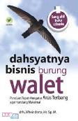 Dahsyatnya Bisnis Burung Walet : Panduan Tepat Mengatur Arus Terbang Agar Kandang Maksimal