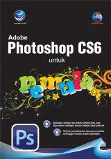 Adobe Photoshop CS6 Untuk Pemula