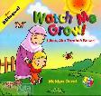 Watch Me Grow - Lihat, Aku Tumbuh Besar