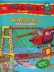 Ensiklopedia Anak Muslim 9 : Transportasi & Teknologi - Kemudahan Bagi Manusia