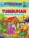Ensiklopedia Anak Muslim 7 : Tumbuhan - Pesona Flora Ciptaan Allah