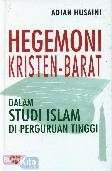 Hegemoni Kristen - Barat Dalam Studi Islam di Perguruan Tinggi