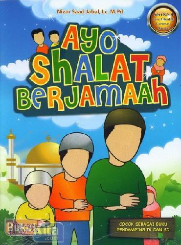 Cover Buku Ayo Shalat Berjamaah