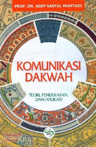 Cover Buku Komunikasi Dakwah (Teori. Pendekatan dan Aplikasi)
