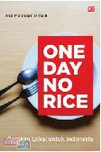 One Day No Rice : Gerakan Lokal untuk Indonesia