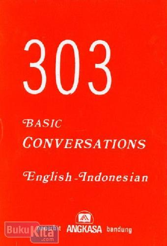 Cover Buku 303 Basic Conversation English-Indonesia