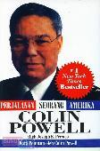 Colin Powell - Perjalanan Seorang Amerika