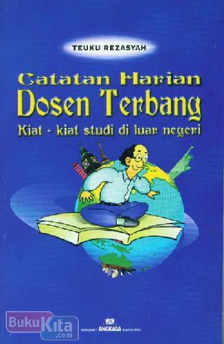 Cover Buku Catatan Harian Dosen Terbang (Kiat-kiat Studi di Luar Negeri)