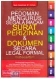 Pedoman Mengurus Segala Macam Surat Perizinan & Dokumen Secara Legal Formal