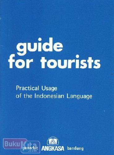 Cover Buku Guide For Tourists (Practical Usage of the Indonesian Language)