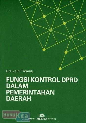 Cover Buku Fungsi Kontrol DPRD Dalam Pemerintahan Daerah