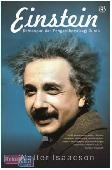 Einstein : Kehidupan Dan Pengaruhnya Bagi Dunia