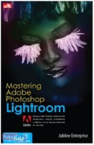 Cover Buku Mastering Adobe Photoshop Lightroom