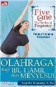Five in One, The Series of Pregnancy : Olahraga Bagi Ibu Hamil dan Menyusui