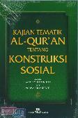 kajian Tematik Al-Quran Tentang Konstruksi Sosial
