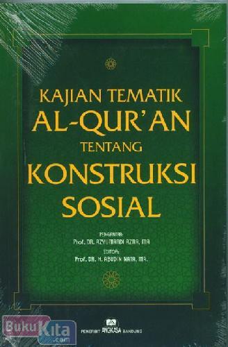 Cover Buku kajian Tematik Al-Quran Tentang Konstruksi Sosial