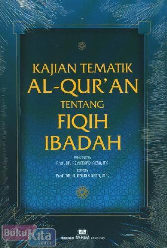 Cover Buku kajian Tematik Al-Quran Tentang Fiqih Ibadah