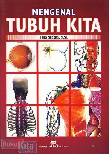 Cover Buku Mengenal Tubuh Kita