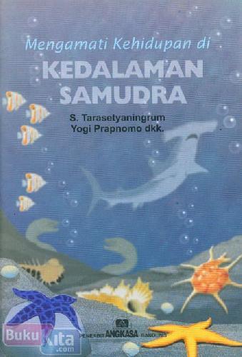 Cover Buku Mengamati Kehidupan di Kedalaman Samudra