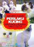Mempelajari Perilaku Kucing Binatang Rumah Yang Setia