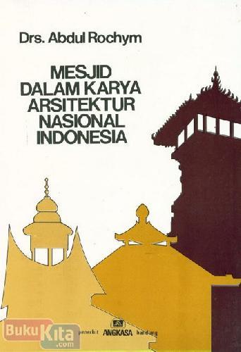 Cover Buku Mesjid Dalam Karya Arsitektur Nasional Indonesia