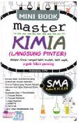 Mini Book Master Kimia (Langsung pinter) SMA Kelas X, XI, & XII