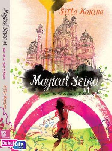 Cover Magical Seira 1 - Seira and the Legend of Madriva