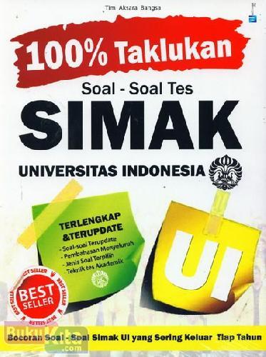Cover Buku 100% Taklukan Soal-Soal Tes SIMAK Universitas Indonesia