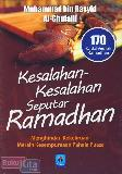 Kesalahan-Kesalahan Seputar Ramadhan